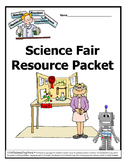 Science Fair Resource Packet ~ 5th, 6th, 7th, 8th, Homeschool