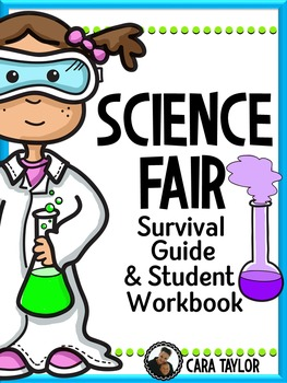 Science Fair Survival Guide and Student Workbook