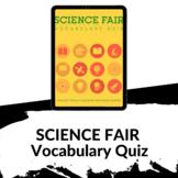 Science Fair Vocabulary Quiz