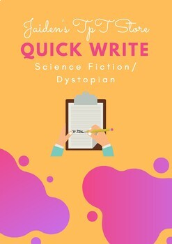 Science Fiction/Dystopian Quick Write