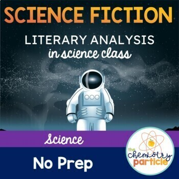 Science Fiction Literary Analysis for Science Class