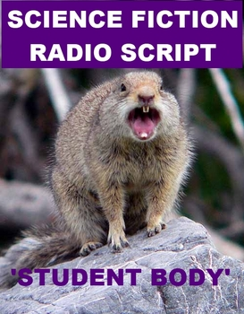 Science Fiction Radio Script - Student Body