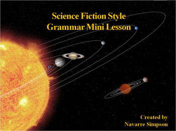 Science Fiction Style Grammar Mini Lesson