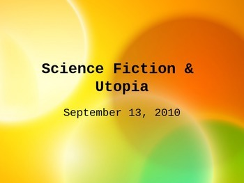 Science Fiction & Utopia