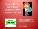 Science Fiction Writing: An Adventure to the Center of the Earth