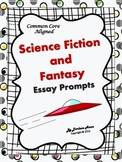 Science Fiction and Fantasy Essay Prompts