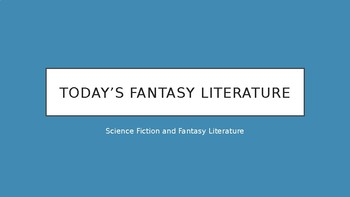 Science Fiction and Fantasy Lecture #14: Today's Fantasy Literature