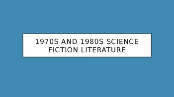 Science Fiction and Fantasy Lecture #19: 70s and 80s Science Fiction Literature
