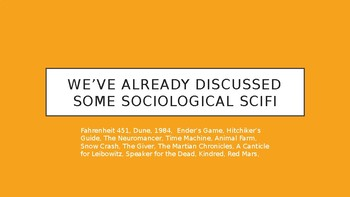 Science Fiction and Fantasy Lecture #25: Sociological Science Fiction Literature