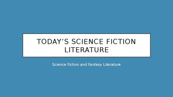 Science Fiction and Fantasy Lecture #28: Today's Science Fiction Literature
