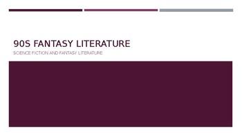 Science Fiction and Fantasy Lecture #5: 90s Fantasy Literature