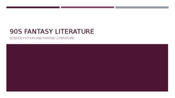 Science Fiction and Fantasy Lecture #5: 90s Fantasy Literature