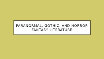 Science Fiction and Fantasy Lecture #8: Gothic Fantasy Literature