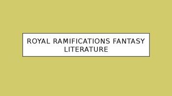 Science Fiction and Fantasy Lecture #9: Royal Ramifications Fantasy Literature