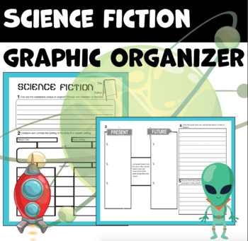 Science Fiction Graphic Organizer for ReadingFiction
