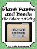 Science File Folder Activity ~ Plant Parts and Needs