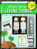 Science Focus #1: The Needs & Characteristics of Living Things