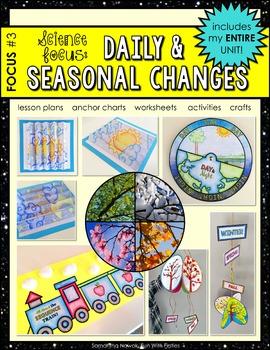 Science Focus #3: Daily & Seasonal Changes