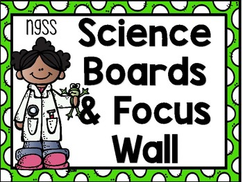 Science Focus Wall and Display - NGSS