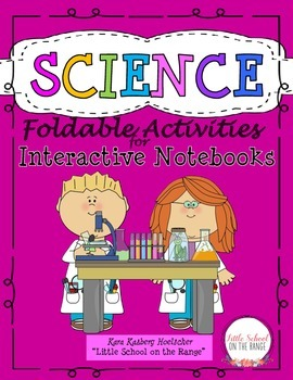 Science Foldable Activities for Interactive Notebooks, Journals, and Lapbooks