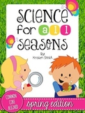 Science For All Seasons: Spring Edition