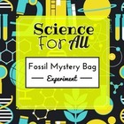 Science For All: The Mystery Bag- An Introduction to Fossils