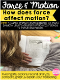 Science Force & Motion: How Does Force Affect Motion? 5 In