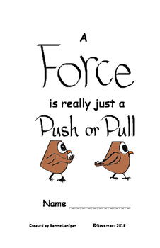 Science Forces: A Force is really just a Push or Pull