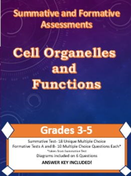 Science Formative and Summative Assessments: Cell Organell