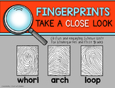 Fingerprints! A Science Unit for Kindergarten and First Grade