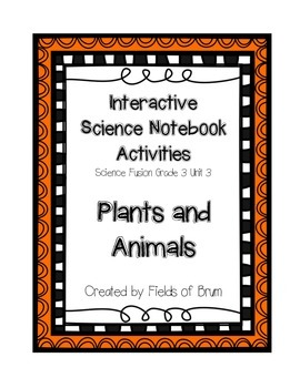 Science Fusion Grade 3 Unit 3 Interactive Science Notebook Activities