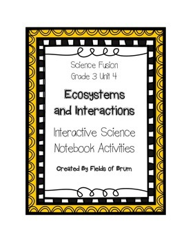 Science Fusion Grade 3 Unit 4 Interactive Science Notebook