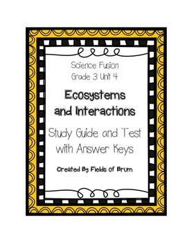 Science Fusion Grade 3 Unit 4 Study Guide and Test with An