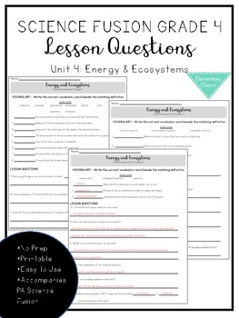 Science Fusion Grade 4 - Unit 4 Lesson Questions