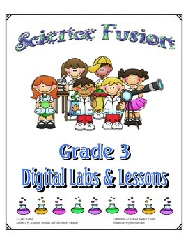 Science Fusion Interactive Digital Lessons & Labs for Grade 3