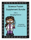 Science Fusion Supplement 4th grade Unit 1 Bundle
