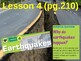 Science Fusion Unit 3, Lesson 4 Earthquakes notes