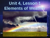 Science Fusion Unit 4, Lesson 1: Elements of Weather PowerPoint