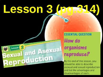 Science Fusion Unit 5, Lesson 3 Sexual & Asexual Reproduction notes
