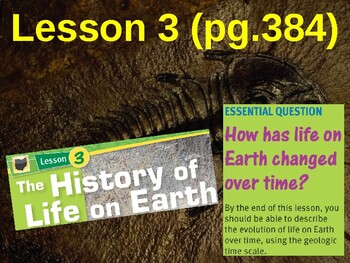 Science Fusion Unit 6, Lesson 3 The History of Life On Earth notes