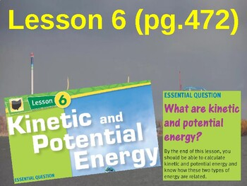 Science Fusion Unit 7, Lesson 6 Kinetic & Potential Energy notes