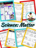 Science: Matter Unit (Interactive Notebook) First Grade