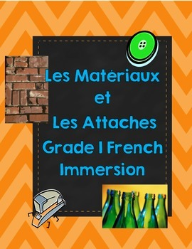 Science Grade 1- Les attaches (French Immersion)