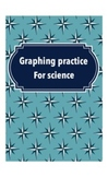 Science Graphing Practice
