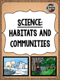 Science- Habitats and Communities