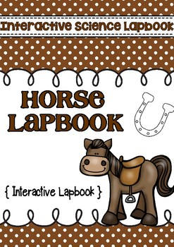 Science Horse Interactive Notebook Lapbook