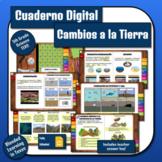 Science INB: Cambios a la Tierra Cuaderno Digital TEKS 5.7A 5.7B (Spanish)