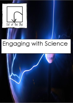 Science Information and Worksheet - Engaging in Science