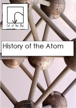 Science Information and Worksheet - History of the Atom