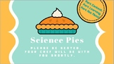 Science Inquiry Pie Face
